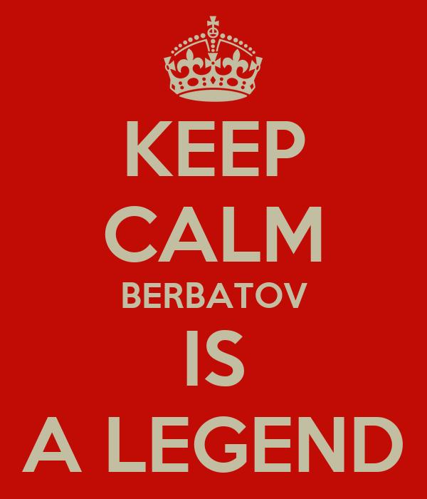 KEEP CALM BERBATOV IS A LEGEND