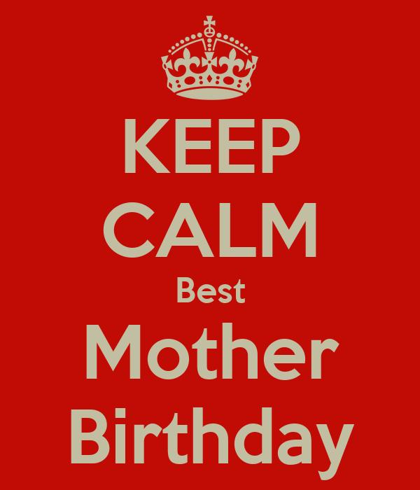KEEP CALM Best Mother Birthday
