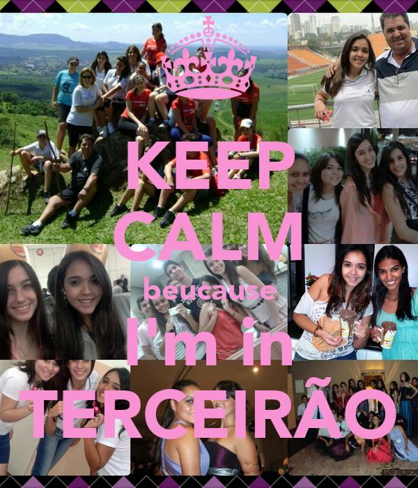 KEEP CALM beucause I'm in TERCEIRÃO