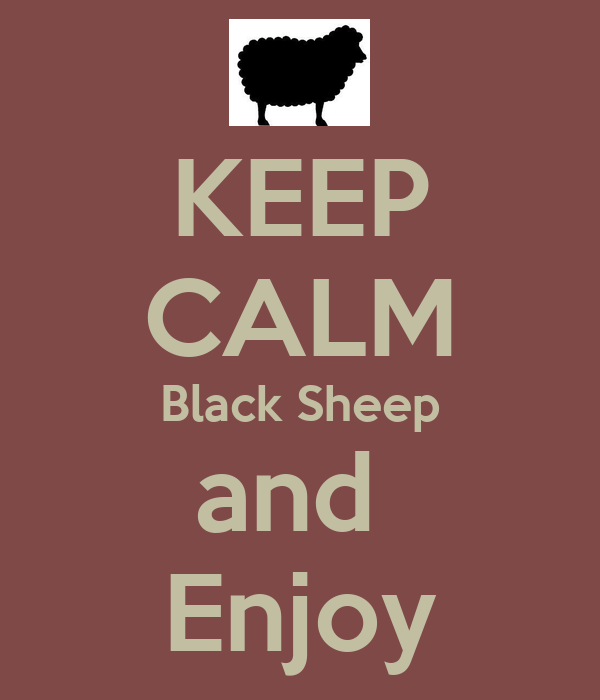 KEEP CALM Black Sheep and  Enjoy