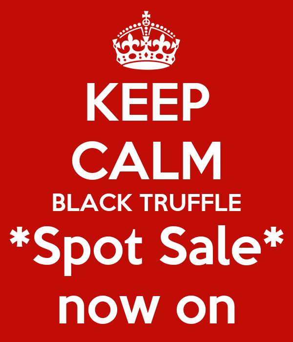 KEEP CALM BLACK TRUFFLE *Spot Sale* now on