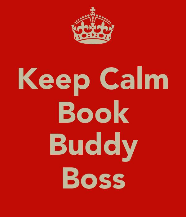 Keep Calm Book  Buddy Boss