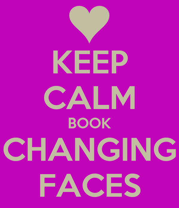 KEEP CALM BOOK CHANGING FACES