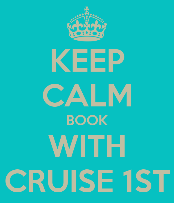 KEEP CALM BOOK WITH CRUISE 1ST