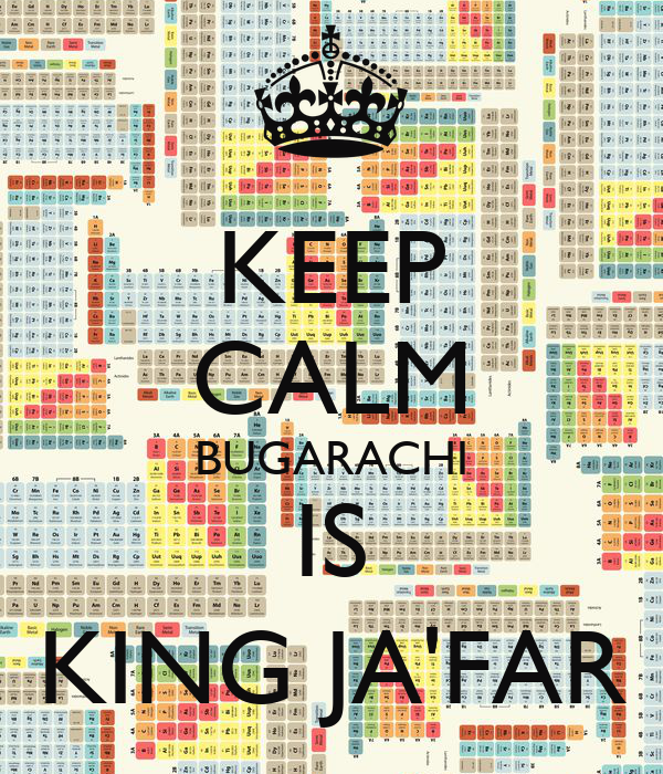 KEEP CALM BUGARACHI IS KING JA'FAR