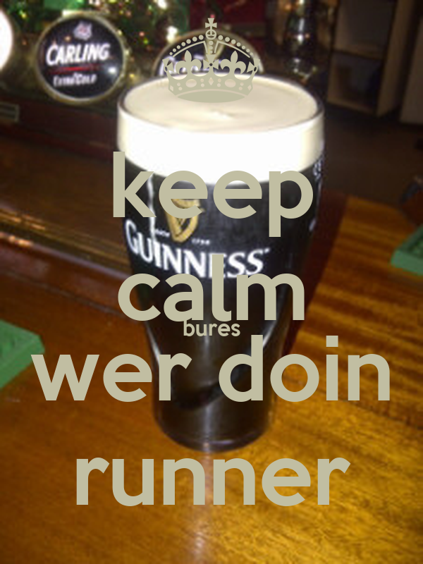 keep calm bures wer doin runner