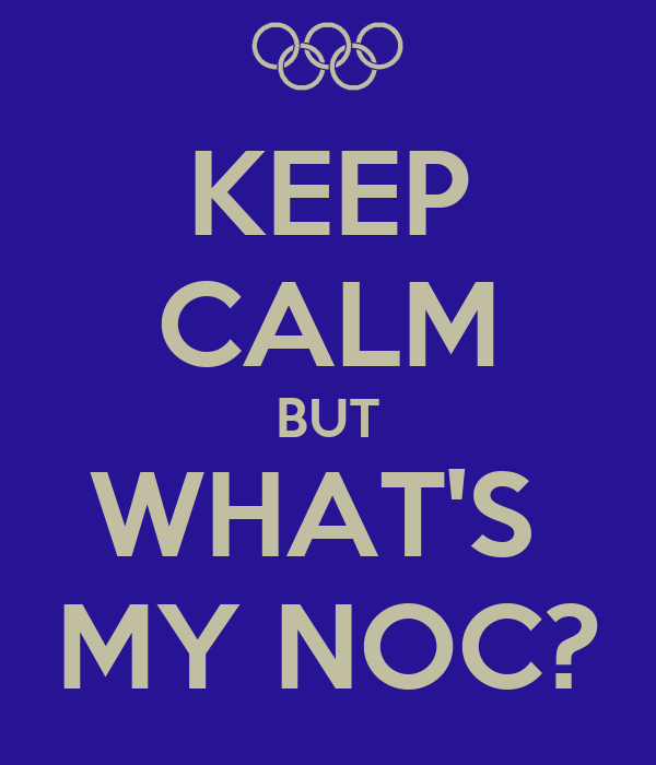 KEEP CALM BUT WHAT'S  MY NOC?
