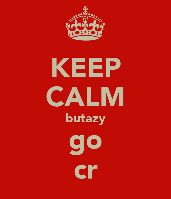 KEEP CALM butazy go cr