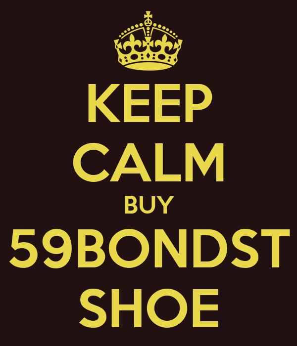 KEEP CALM BUY 59BONDST SHOE