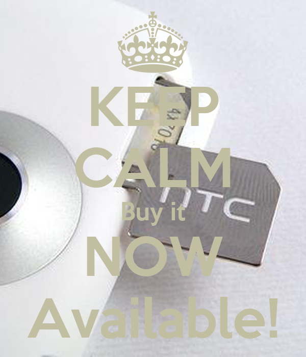 KEEP CALM Buy it NOW Available!