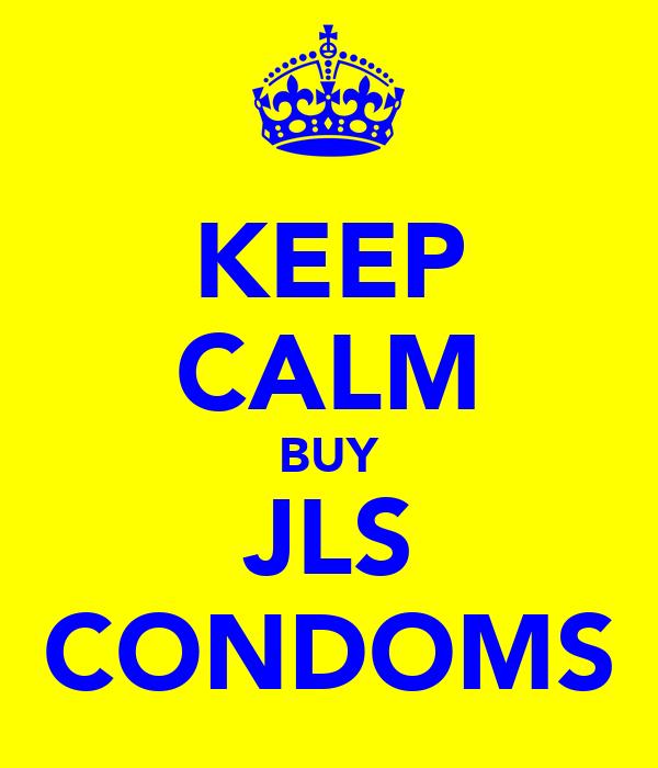 KEEP CALM BUY JLS CONDOMS