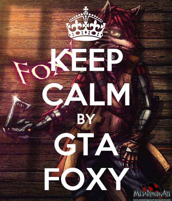 KEEP CALM BY GTA FOXY