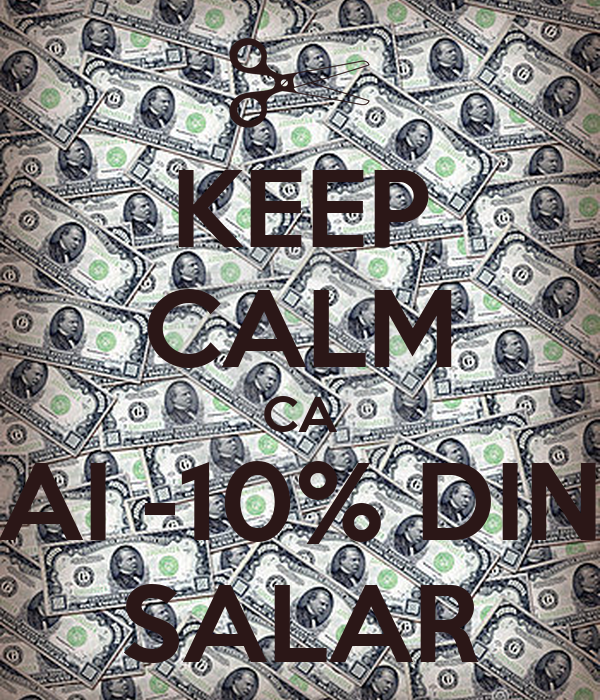 KEEP CALM CA AI -10% DIN SALAR