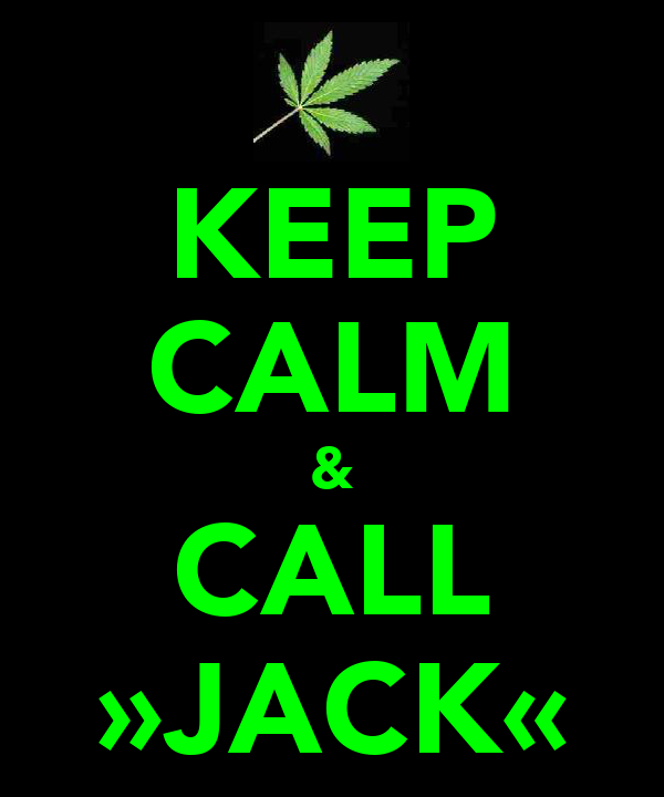 KEEP CALM & CALL »JACK«