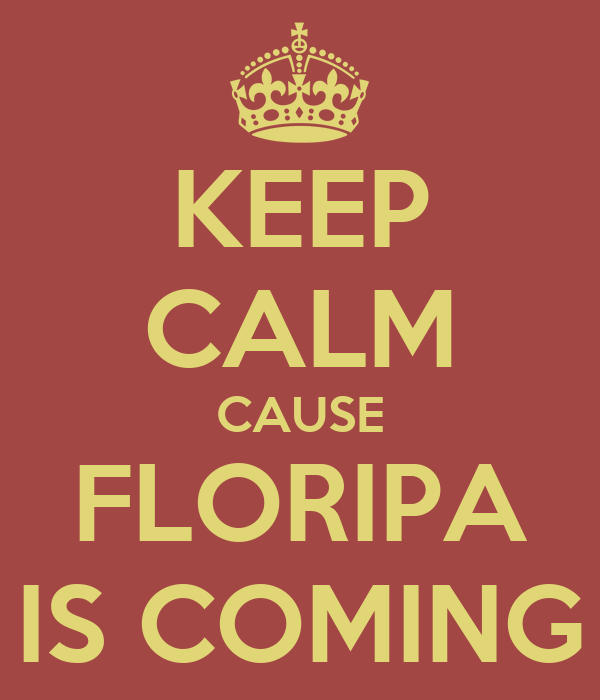 KEEP CALM CAUSE FLORIPA IS COMING