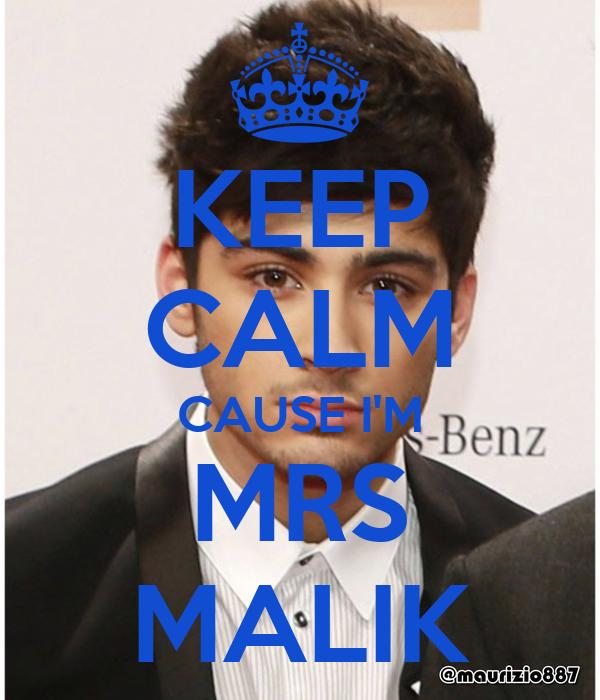 KEEP CALM CAUSE I'M MRS MALIK