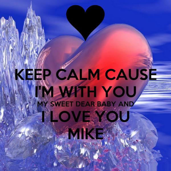 I Love You Mike