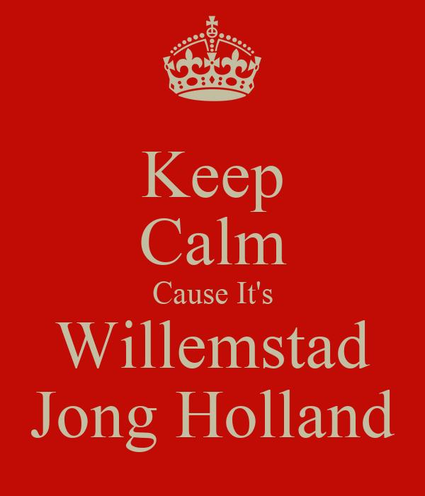 Keep Calm Cause It's Willemstad Jong Holland