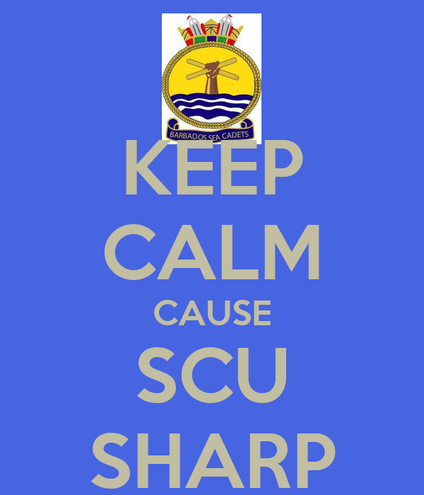 KEEP CALM CAUSE SCU SHARP