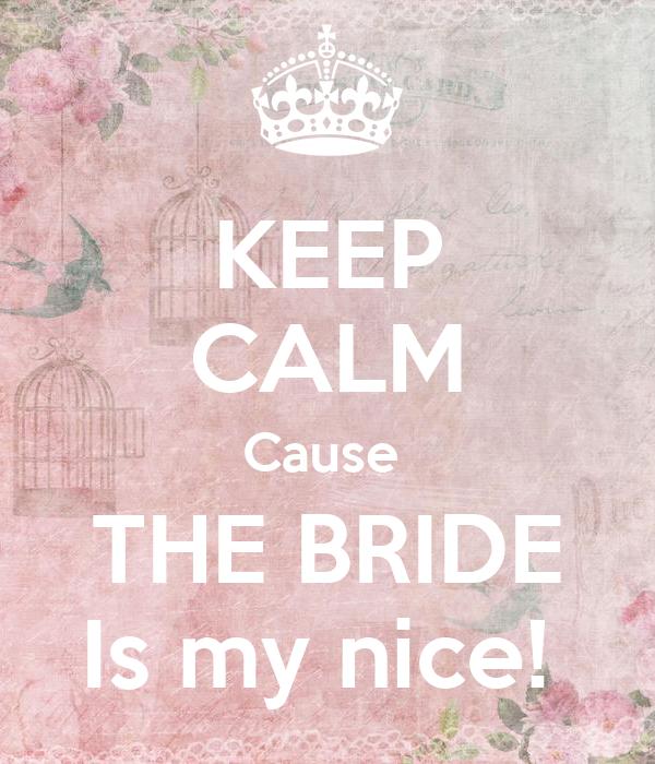 The Bride Cause 69