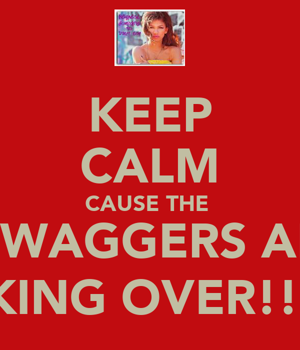 KEEP CALM CAUSE THE  ZSWAGGERS ARE TAKING OVER!!! =)