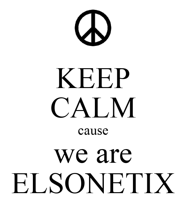 KEEP CALM cause we are ELSONETIX