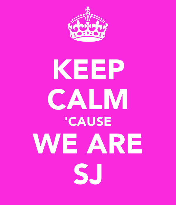 KEEP CALM 'CAUSE WE ARE SJ