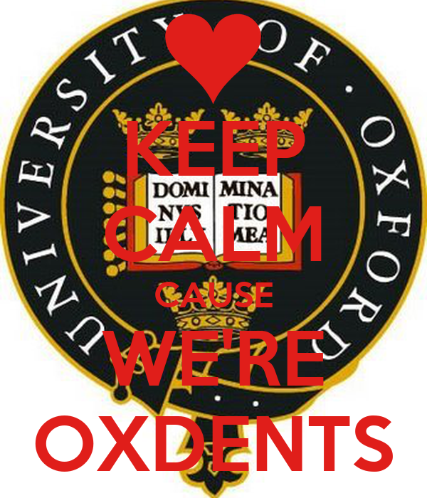 KEEP CALM CAUSE WE'RE OXDENTS