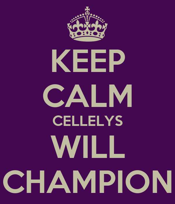 KEEP CALM CELLELYS WILL CHAMPION