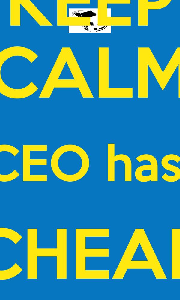 KEEP CALM CEO has  CHEAP PARKING