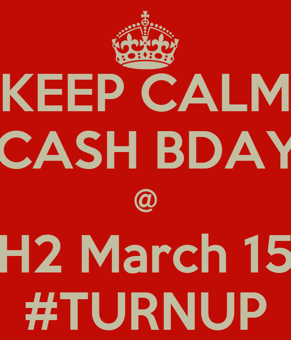 KEEP CALM ChasCASH BDAYBash @ H2 March 15 #TURNUP