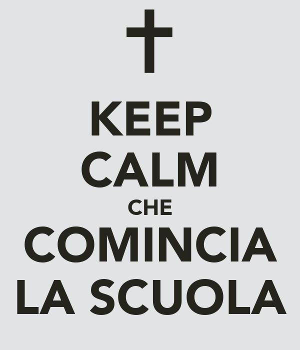 KEEP CALM CHE COMINCIA LA SCUOLA