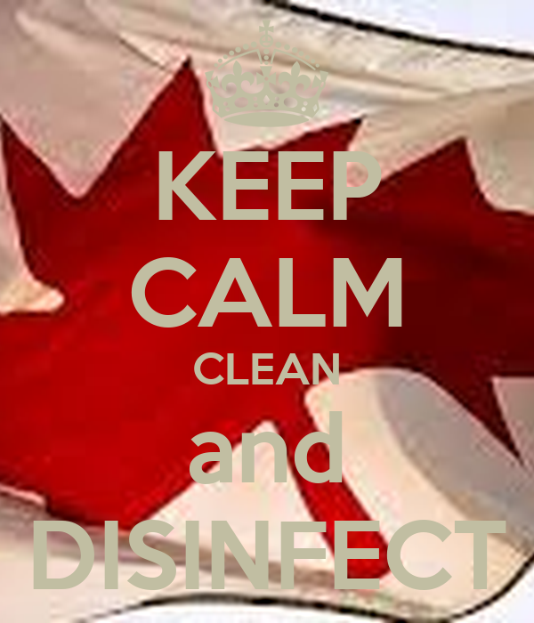 KEEP CALM CLEAN and DISINFECT