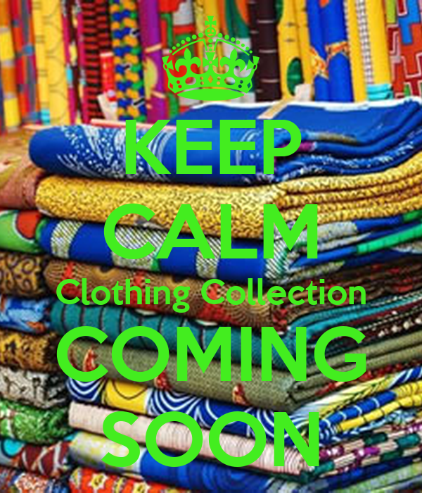 KEEP CALM Clothing Collection COMING SOON