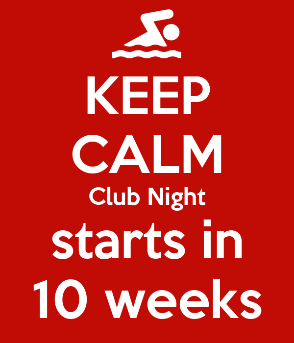 KEEP CALM Club Night starts in 10 weeks