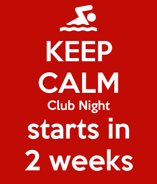 KEEP CALM Club Night starts in 2 weeks