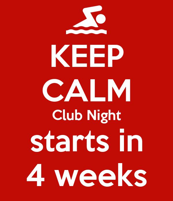 KEEP CALM Club Night starts in 4 weeks