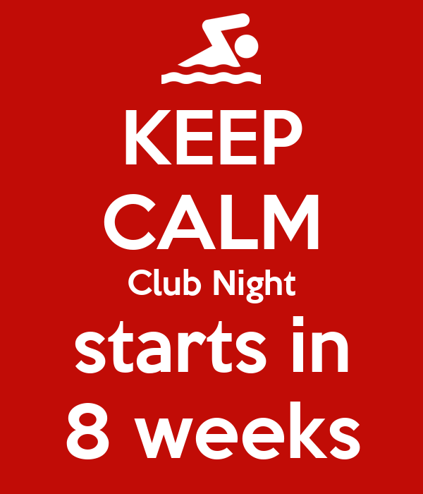 KEEP CALM Club Night starts in 8 weeks
