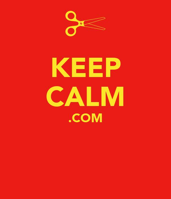 KEEP CALM .COM