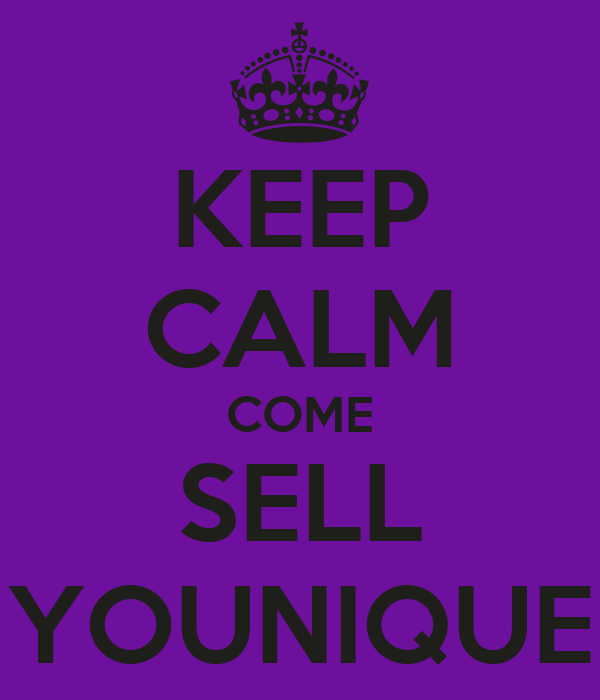 KEEP CALM COME SELL YOUNIQUE