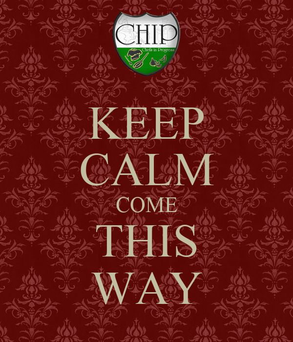 KEEP CALM COME THIS WAY