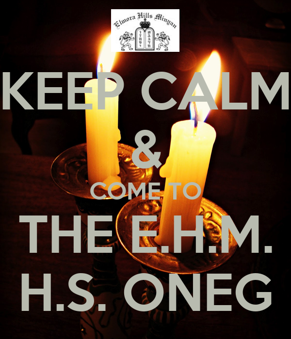 KEEP CALM & COME TO THE E.H.M. H.S. ONEG