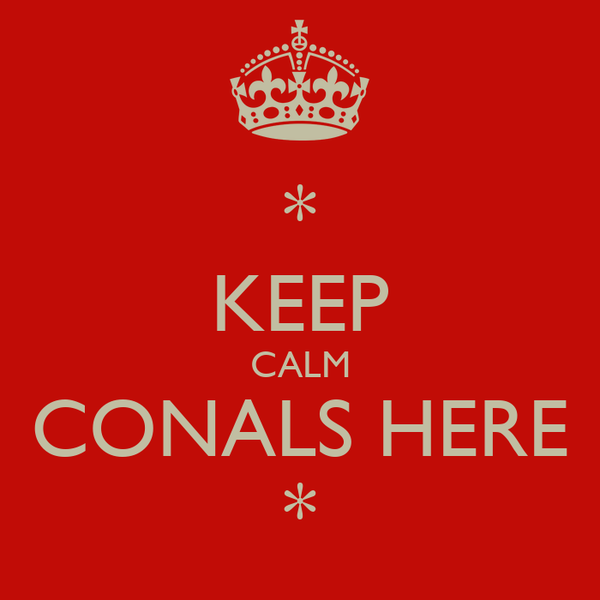 * KEEP CALM CONALS HERE *