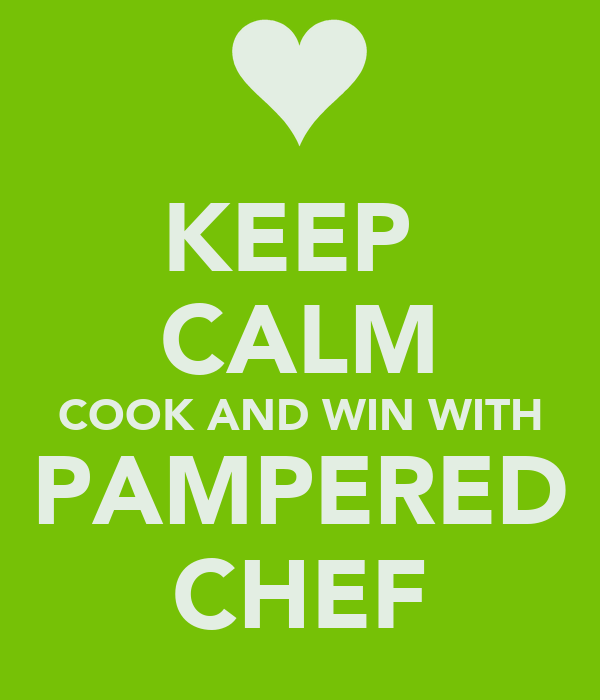 KEEP  CALM COOK AND WIN WITH PAMPERED CHEF