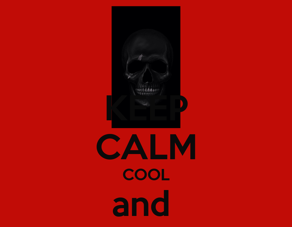 keep calm cool and collected poster nate bagley keep