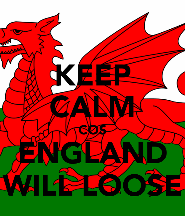 KEEP CALM COS ENGLAND WILL LOOSE