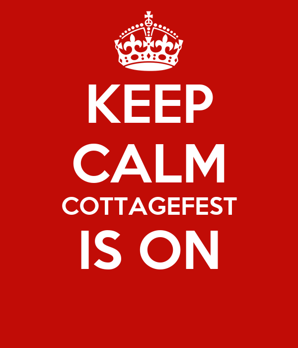 KEEP CALM COTTAGEFEST IS ON