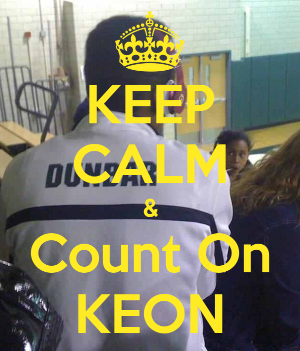 KEEP CALM & Count On KEON