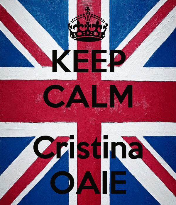 KEEP CALM  Cristina OAIE