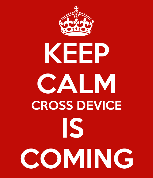 KEEP CALM CROSS DEVICE IS  COMING